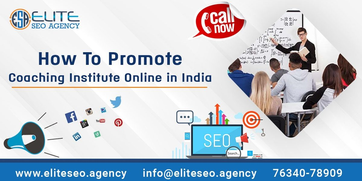 How to Promote Coaching Institute Online in India | Digital